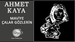 Maviye Çalar Gözlerin (Ahmet Kaya)