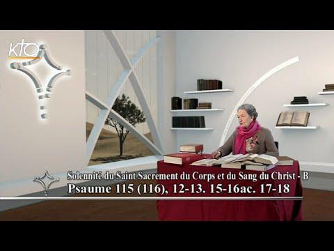 Solennité du Saint Sacrement du Corps et du Sang du Christ B - Psaume