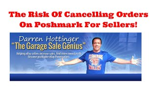 The Risk Of Canceling Orders On Poshmark For Sellers