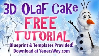 3D Olaf Cake Tutorial