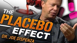DR JOE DISPENZA - THE PLACEBO EFFECT   London Real