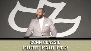 Calvary Classics – FIGHT FAIR pt.2