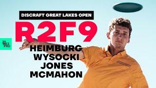 2020 DISCRAFT GREAT LAKES OPEN | R2F9 LEAD | Heimburg, McMahon, Jones, Wysocki | Jomez Disc Golf