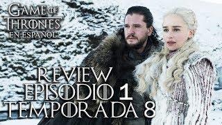 Game Of Thrones Episodio 1 Temporada 8 (comentado) | Game Of Thrones En Español