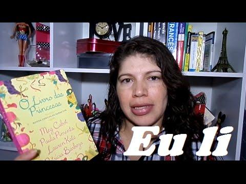Livro lido: O livro das das princesas (Meg Cabot, Paula Pimenta, Lauren Kate e Patrícia Barbosa)
