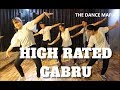 High Rated Gabru , Nawabzaade | Guru Randhawa , choreographyby DEEP BIRLA, THE DANCE MAFIA