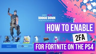 How To Get 2FA In Fortnite PS4 Step By Step