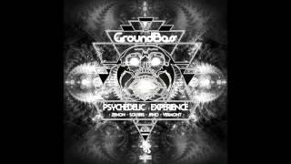 GroundBass vs Zanon - Psychedelic Experience (Original Mix)