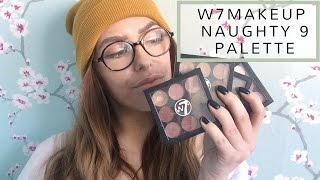 W7makeup Naughty Nine Palette Review
