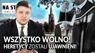 PCH: Wszystko wolno! Heretycy zostali ujawnieni! || Paweł Chmielewski NA STRAŻY