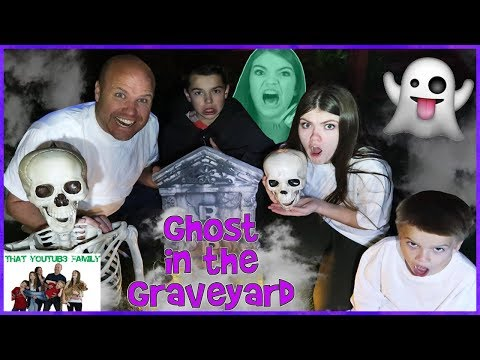GHOST IN THE GRAVEYARD GAME - *Spooky*/ That YouTub3 Family