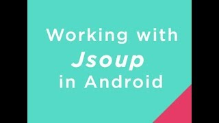 Working with Jsoup in Android