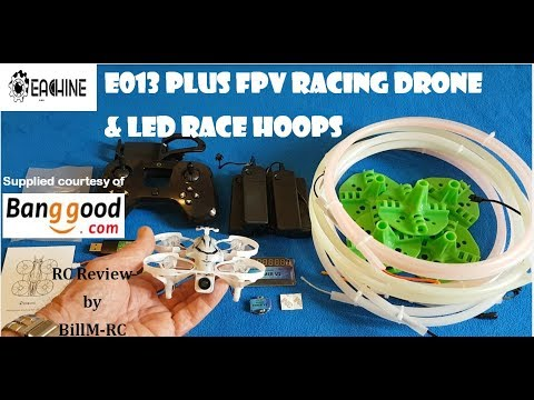 Eachine LED Flash Racing Circles & E013 Plus FPV Racing drone review