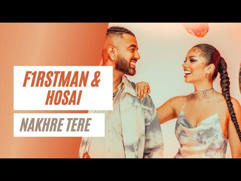 F1rstman & Hosai - Nakhre Tere (Prod by Harun B)