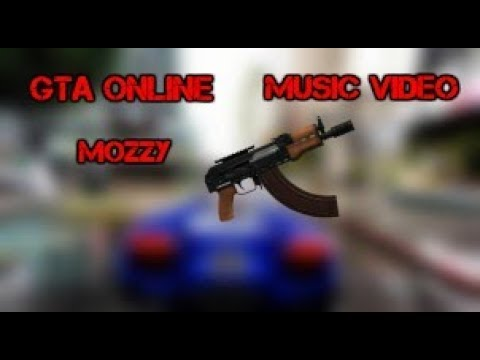 GTA Online: Music Video- Mozzy New Era King