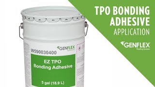TPO Bonding Adhesive Application