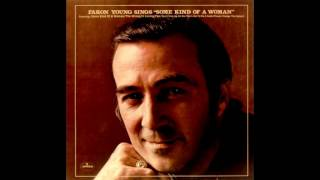 "Faron Young- Faron Young Sings, ""Some Kind Of A Woman"" -FULL LP (Remastered)"