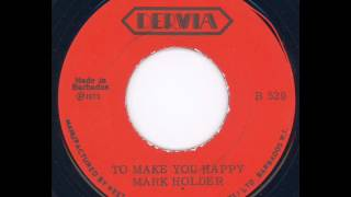 Mark Holder - To make you happy