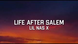 Lil Nas X - LIFE AFTER SALEM (Lyrics)
