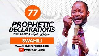 SWAHILI - 77 PROPHETIC DECLARATIONS
