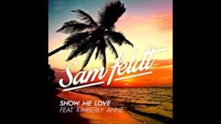 Sam Feldt   Show me love EDX's Indian Summer Remix HD Audio