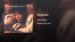 Anita Baker - Wrong Man Edit