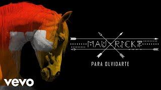 Mau y Ricky - Para Olvidarte (Audio)