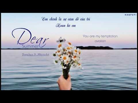 [Vietsub + Hangul] Dear Summer (여름 같은 너) - Sanchez (산체스) ft. Microdot