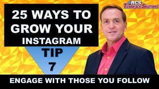 How to Grow Your Instagram, Tip #7 Engage with Those You Follow