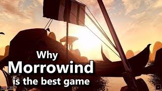 Why Morrowind is the best Elder Scrolls game