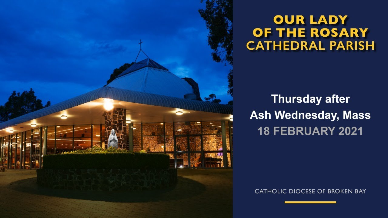 Thursday after Ash Wednesday Mass 18 February 2021
