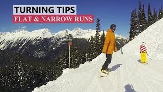 #30 Snowboard begginer – How to turn on flat & narrow runs