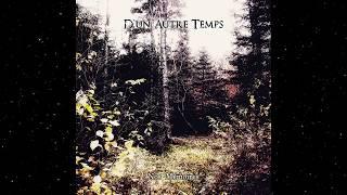 D'un Autre Temps - Entre Deux Mondes (Track Premiere)