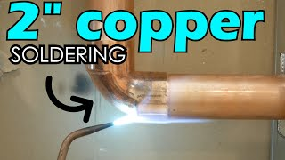 """How To CORRECTLY Solder a 2"""" Copper Joint (Step By Step) 
