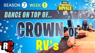 Fortnite | Dance on top of a Crown of RV's (Season 7 Week 1 Challenge)