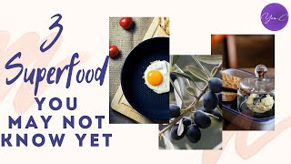 3 SUPERFOODS YOU MAY NOT KNOW YET ✨ EAT WELL #23