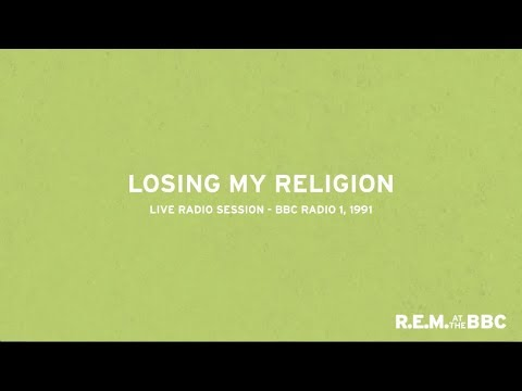 R.E.M. - Losing My Religion (Live from Into The Night on BBC Radio 1, 1991)