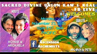 Sacred Divine Union Bond Episode #5 with Anaiya & Pete