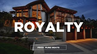 (Free) Young Thug Feat. Migos Type Beat - 'Royalty' | Trap Type Beat 2017 | Mubz Got Beats