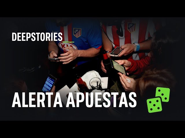¿Las apuestas deportivas están creando los ludópatas del futuro? | DeepStories