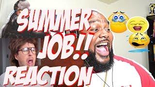 EVERY SUMMER JOB EVER    Reaction   YouTube Video   Omar S. Murphy