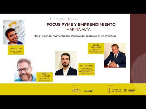 Focus Pyme Marina Alta 20: Sesión Marketplaces, el futuro del comercio entre empresas[;;;][;;;]