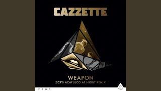 Weapon (EDX Acapulco At Night Remix)