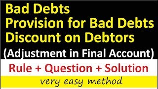 Additional Information for Final Account #4 ≈ Bad Debts || Provision for Bad Deb Debts || PBD