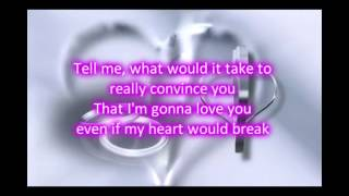 Kenny G ft  Aaron Neville  - Even If My Heart Would Break Lyrics