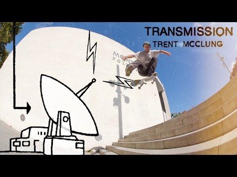 Transmission: Trent McClung | TransWorld SKATEboarding