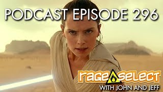 The Rage Select Podcast: Episode 296 with John and Jeff!