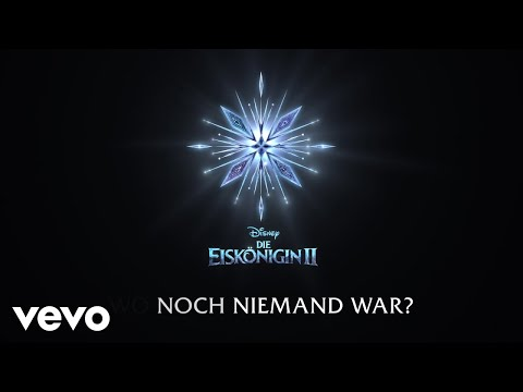 "Willemijn Verkaik, AURORA - Wo noch niemand war (aus ""Die Eiskönigin 2""/Lyric Video)"
