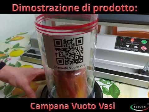 Presentazione e dimostrazione dI Campana Vuoto Vasi www.elegen.it