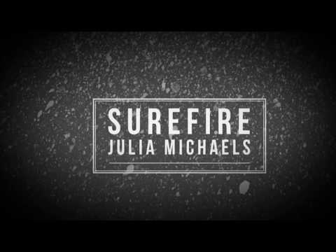 Julia Michaels - Surefire (John Legend)